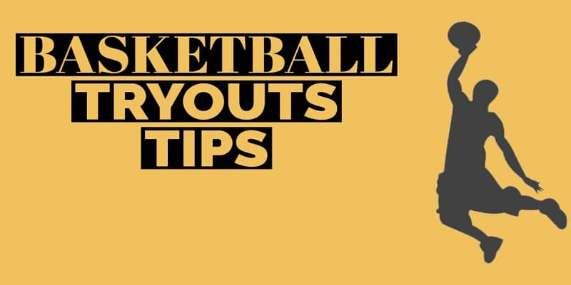 Basketball Tryout Tips